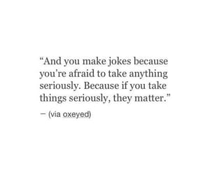 quotes, afraid, and jokes image