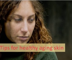 skin care tips, healthy living lifestyle, and grandma remedies image