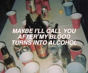 quotes, alcohol, and drunk image