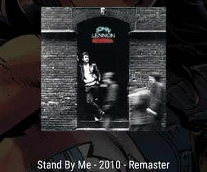 john lennon, song, and stand by me image