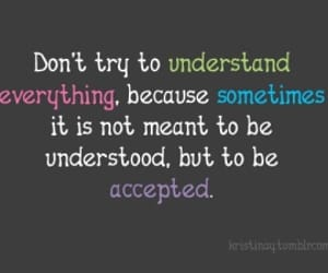 quotes, understand, and text image