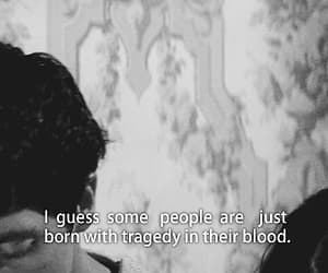 quotes, tragedy, and blood image