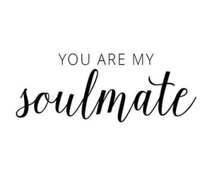 phrases, quote, and soulmate image