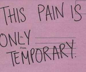 pain, quotes, and temporary image