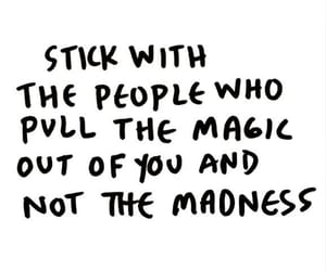 quotes, magic, and madness image
