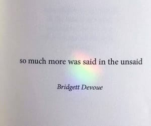quotes, rainbow, and unsaid image
