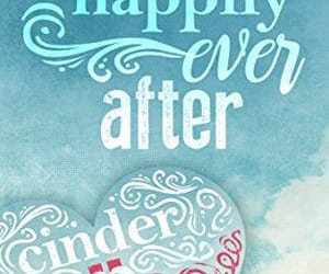 Ella, happily ever after, and cinder image