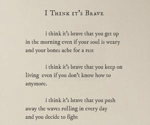 brave, poet, and quote image