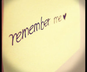 remember, remember me, and heart image