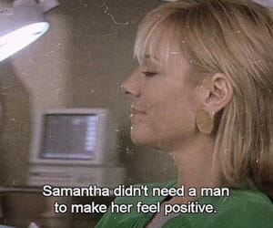 quotes, sex and the city, and samantha image