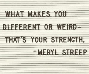 quotes, meryl streep, and strength image