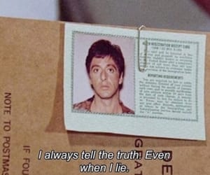 quotes, truth, and scarface image