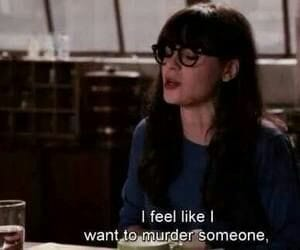 new girl, quotes, and funny image