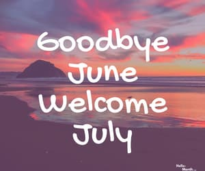 hello july, july, and welcome july image