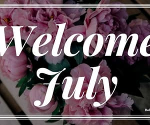 july, welcome july, and welcome july hd photos image