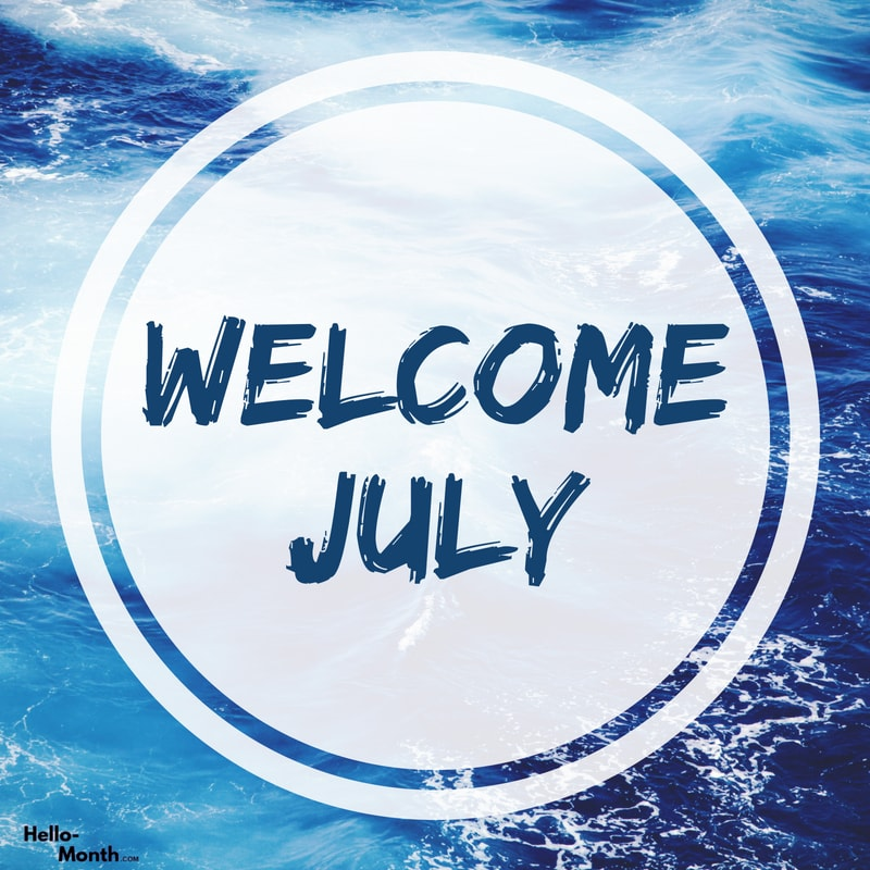 welcome july photos, welcome july hd photos, and welcome july images image