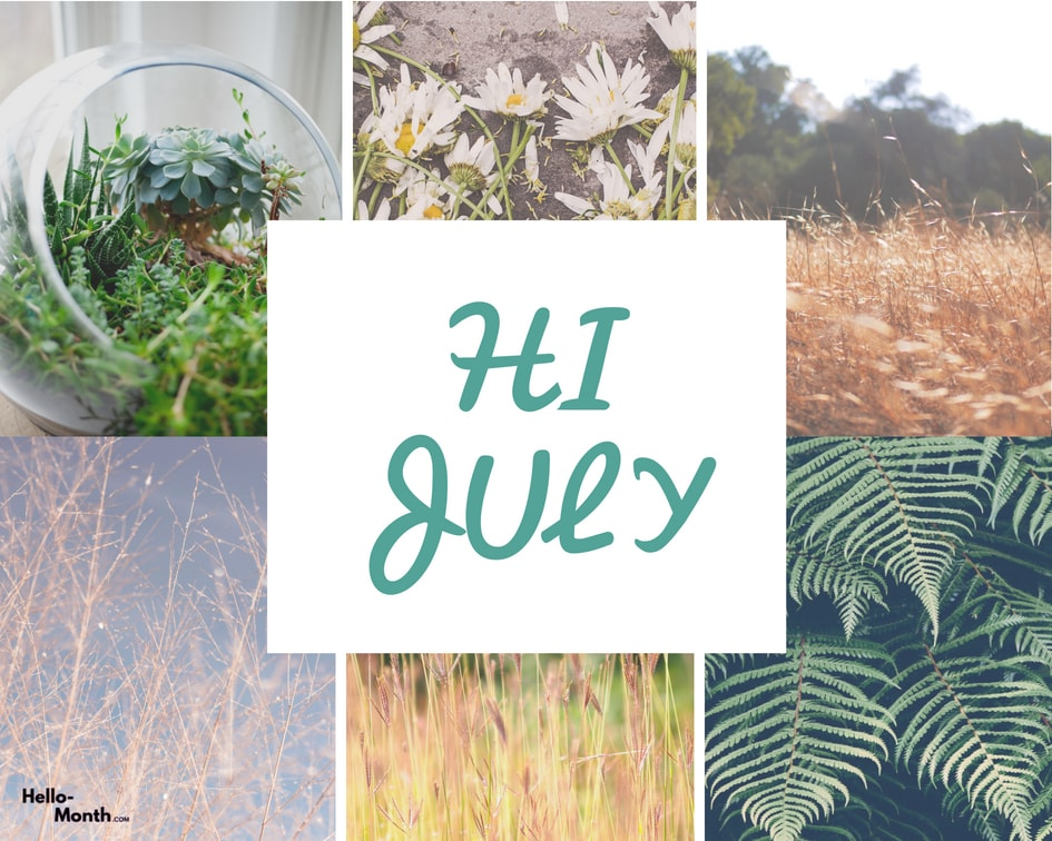 hello july images, welcome july images, and hi july images image