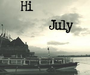 hello july images, hi july images, and hi july pictures image
