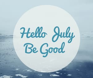 july, hello july, and hello july wishes image