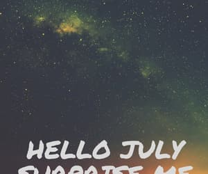 july, wishes for july, and hello july surprise me image