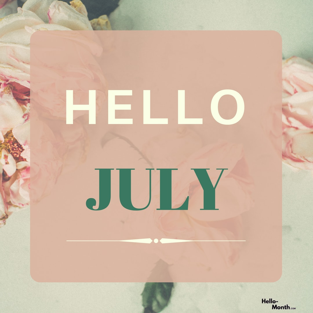 hello july images, hello july hd photos, and hello july photos image