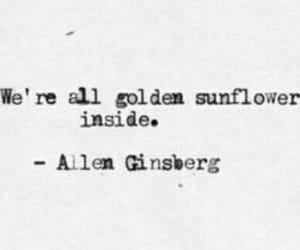 sunflower, Allen Ginsberg, and golden image