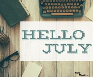 hello july, hello july images, and hello july photos image