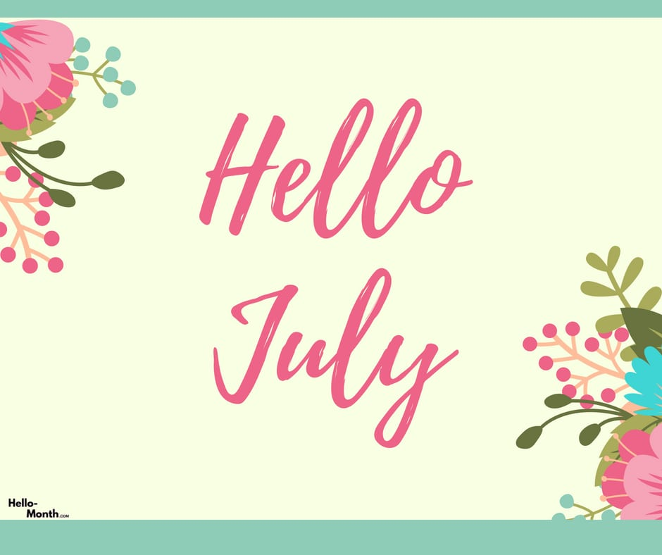 july quotes, month of july, and hello july quotes image