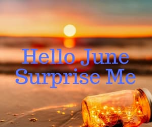 hello june photos and june surprise me wishes image