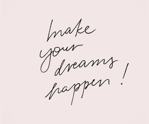 quotes, dreams, and inspiration image