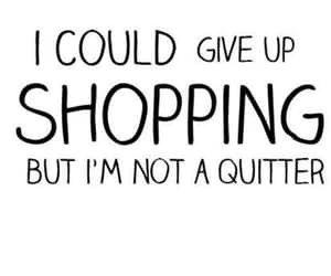 shopping, quotes, and funny image