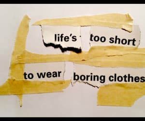 life, clothes, and quotes image