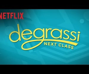 degrassi, trailer, and netflix image