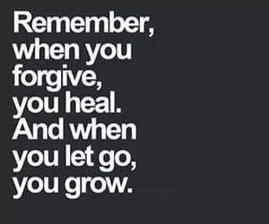 forgive, grow, and let go image