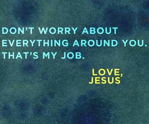 ;), jesus loves you, and always with you image