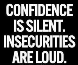 confidence, loud, and silent image