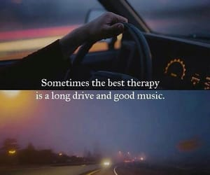 drive, music, and quotes image