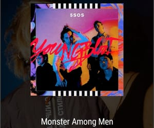youngblood, 5sos, and monster among men image