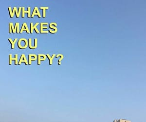 happy, what, and why image