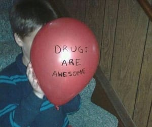 drugs, awesome, and kids image