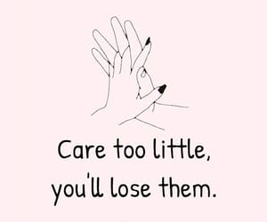 care, loose, and you image