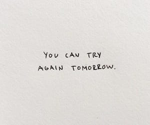 quotes, try, and tomorrow image