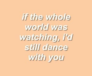 dance, quote, and love image