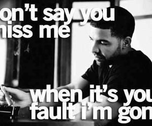 Drake, quote, and gone image