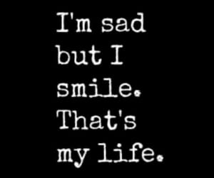sad, smile, and life image