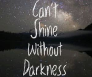 bright, Darkness, and quotes image
