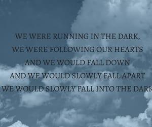 dark, song, and Lyrics image