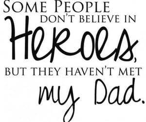 dad, hero, and quotes image