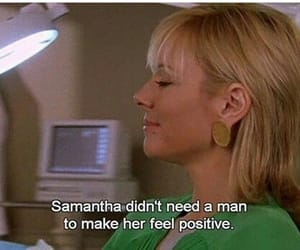 sex and the city, quotes, and samantha image