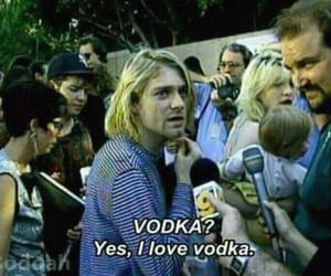 kurt cobain, nirvana, and vodka image